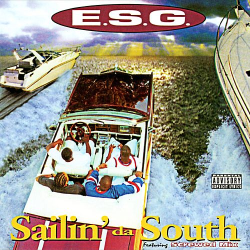 Sailin' da South de E.S.G.