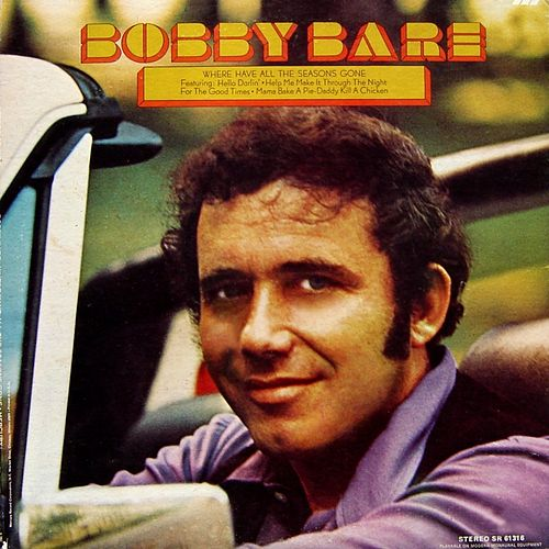 Where Have All the Seasons Gone by Bobby Bare