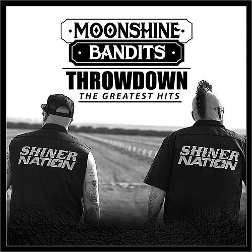 Throwdown: The Greatest Hits by Moonshine Bandits