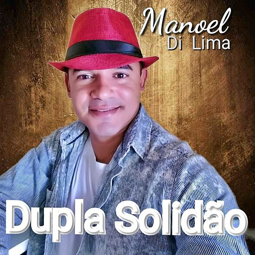 Dupla Solidão by Manoel Di Lima