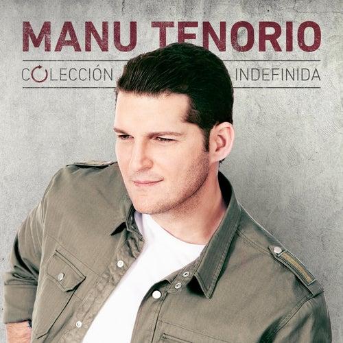Colección Indefinida de Manu Tenorio