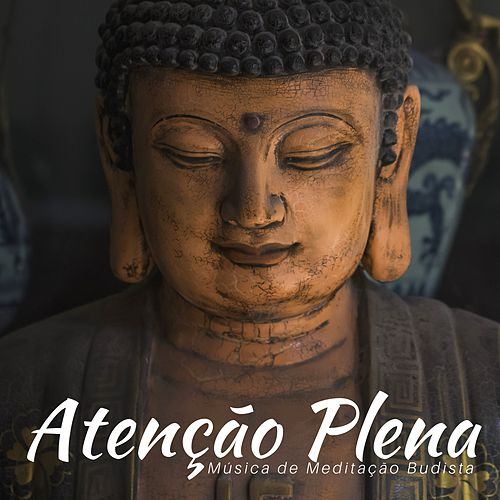 Atenção Plena - Música de Meditação Budista, Melhor Música Relaxante para a Meditação & Aula de Yoga de Meditação Clube