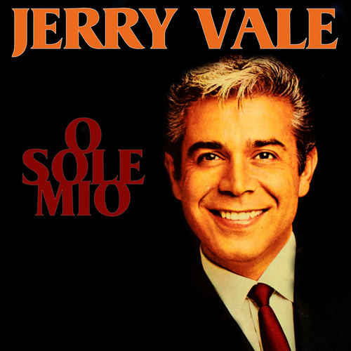 O Sole Mio de Jerry Vale