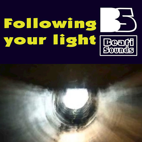 Following Your Light by Beati Sounds