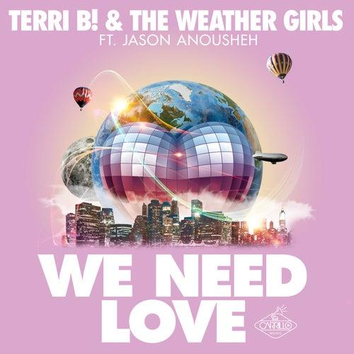 We Need Love (Remixes) de The Weather Girls