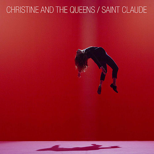 Saint Claude by Christine and the Queens