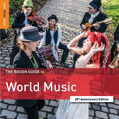 Rough Guide to World Music by Various Artists