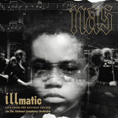 Illmatic: Live from the Kennedy Center von Nas
