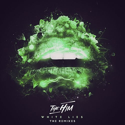 White Lies (The Remixes) van The Him