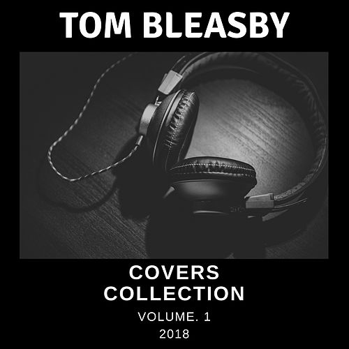 Covers Collection, Vol. 1 by Tom Bleasby
