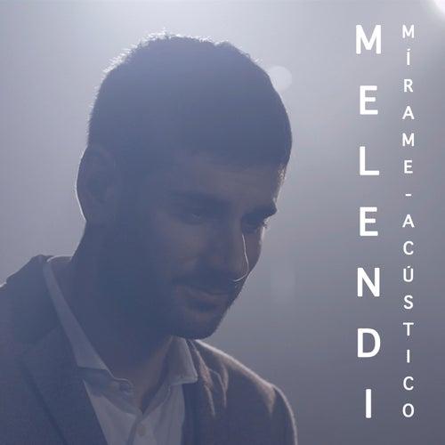 Mírame (Acústico) de Melendi