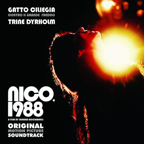Nico, 1988 (Original Motion Picture Soundtrack) by Gatto Ciliegia Contro Il Grande Freddo
