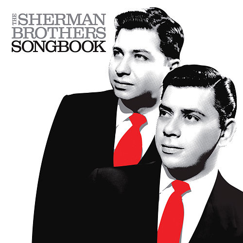 The Sherman Brothers Songbook de Sherman Brothers