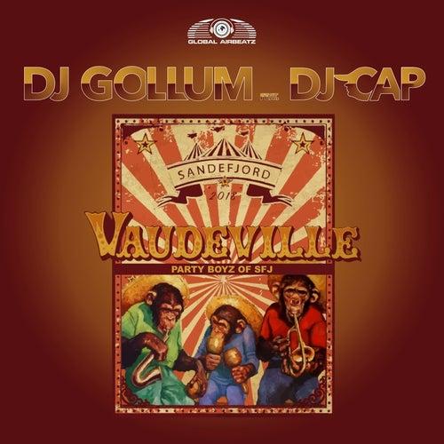 Vaudeville 2018 von DJ Gollum