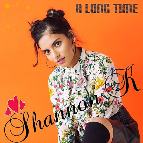 A Long Time de Shannon K
