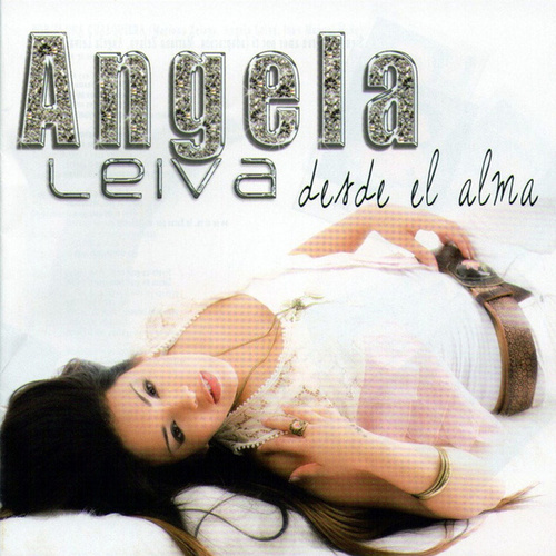 Desde El Alma de Angela Leiva