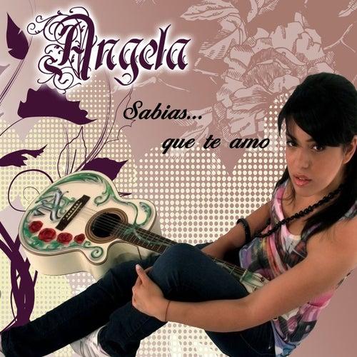 Sabías Que Te Amo de Angela Leiva