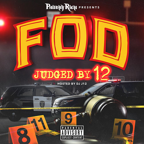 F.O.D. Presents: Judged by 12 von Various Artists