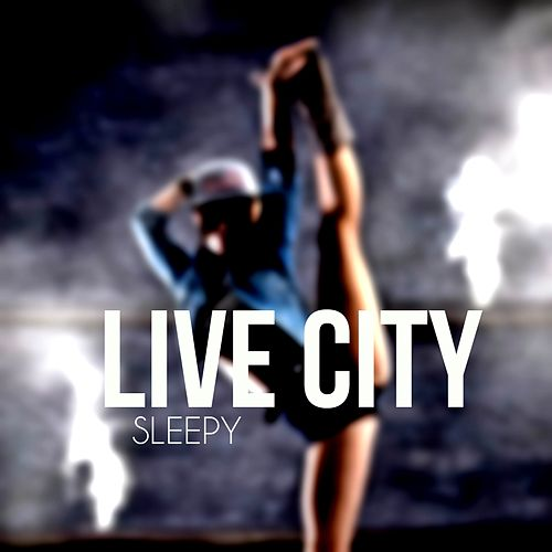 Live City von Sleepy