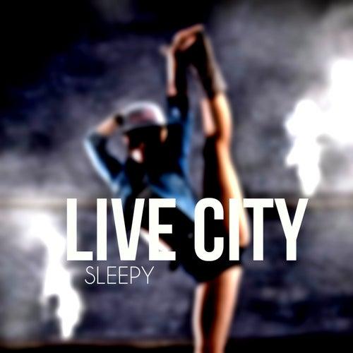 Live City by Sleepy
