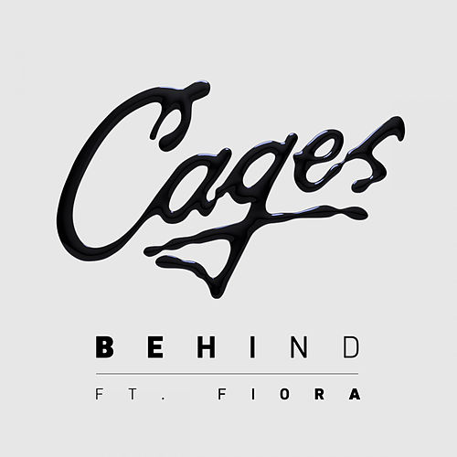 Behind (feat. Fiora) by The Cages