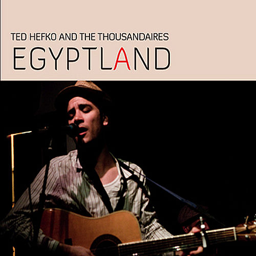 Egyptland von Ted Hefko and The Thousandaires