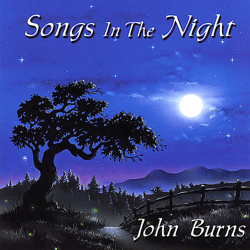 Songs in the Night von John Burns