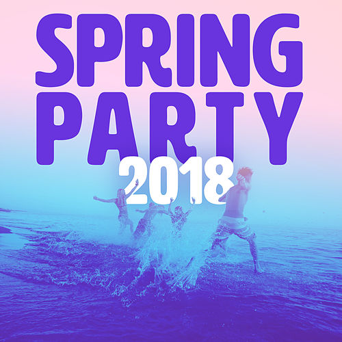 Spring Party 2018 de Various Artists