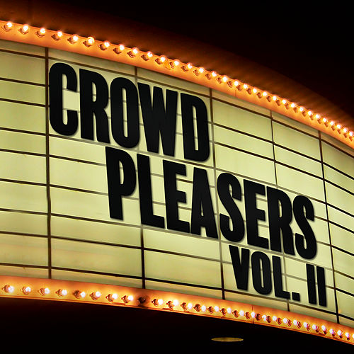 Crowd Pleasers (Vol. II) von Various Artists