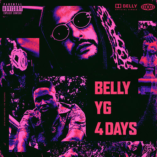 4 Days by Belly