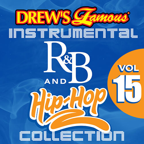 Drew's Famous Instrumental R&B And Hip-Hop Collection (Vol. 15) by Victory