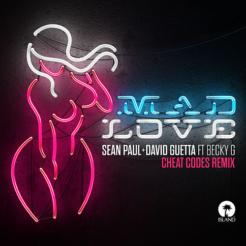 Mad Love (Cheat Codes Remix) von Sean Paul & David Guetta
