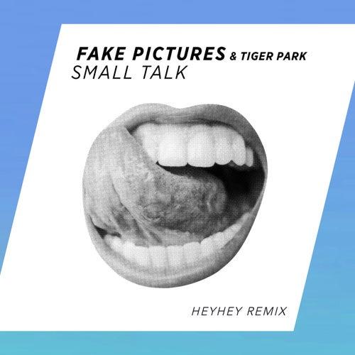 Small Talk (HEYHEY Remix) de Tiger Park