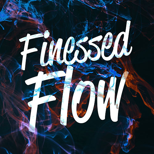 Finessed Flow von Various Artists