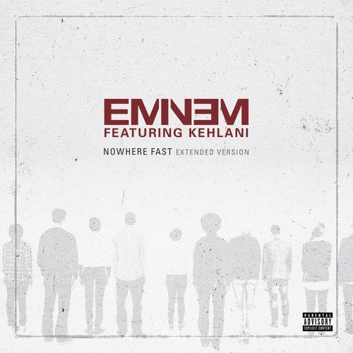 Nowhere Fast (Extended Version) de Eminem