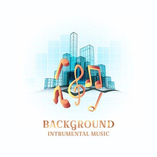 Background Intrumental Music for Restaurant, Elevator & Videos de Various Artists