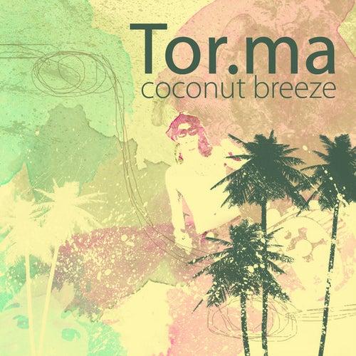 Coconut Breeze E. P. by Tor.Ma in Dub
