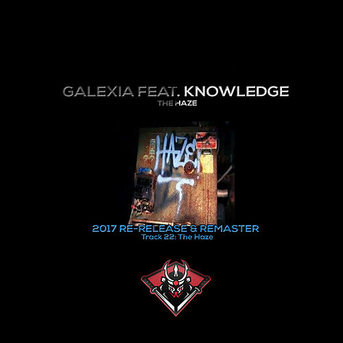 The Haze (2017 Remaster) by Galexia