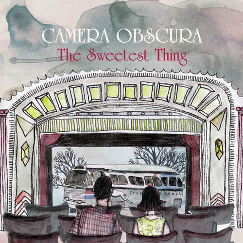 The Sweetest Thing de Camera Obscura