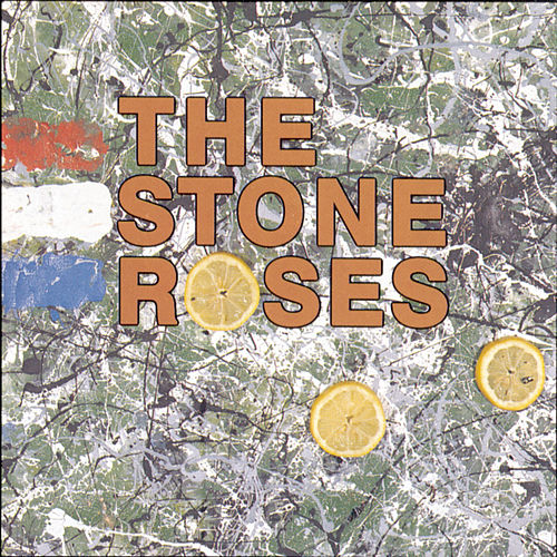 The Stone Roses by The Stone Roses