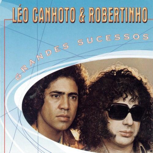 Grandes Sucessos - Léo Canhoto & Robertinho de Léo Canhoto e Robertinho