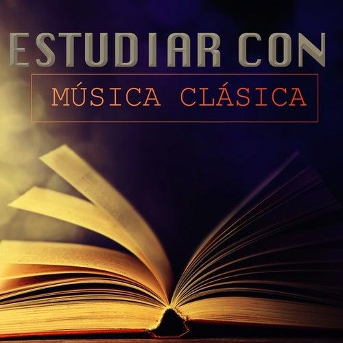 Estudiar con Música Clásica by Various Artists
