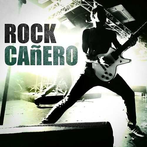 Rock Cañero de Various Artists