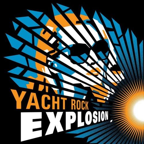 Yacht Rock Explosion de Various Artists