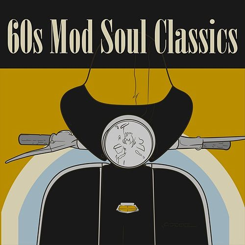 60s Mod Soul Classics by Various Artists