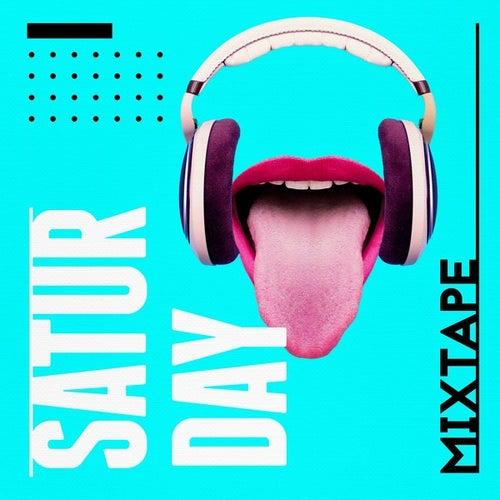 Saturday Mixtape by Various Artists