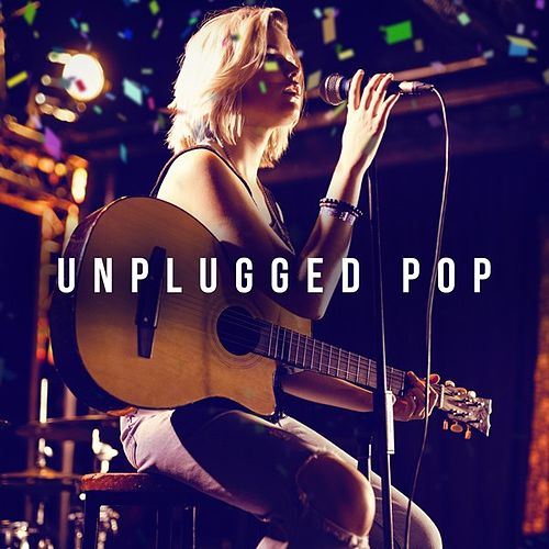 Unplugged Pop by Various Artists