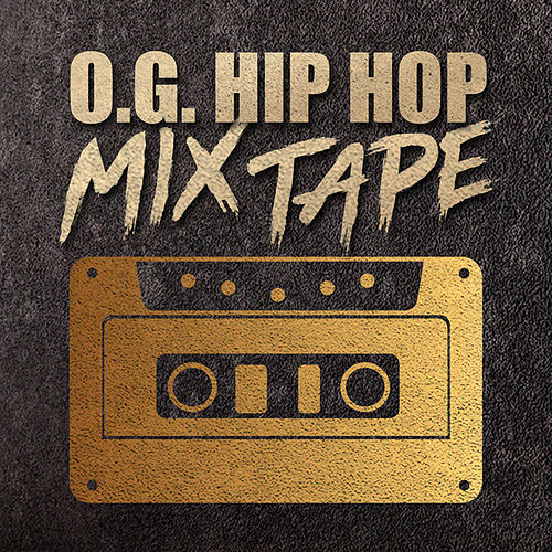 O.G. Hip Hop Mixtape de Various Artists