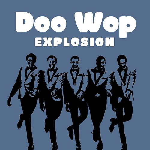 Doo Wop Explosion by Various Artists