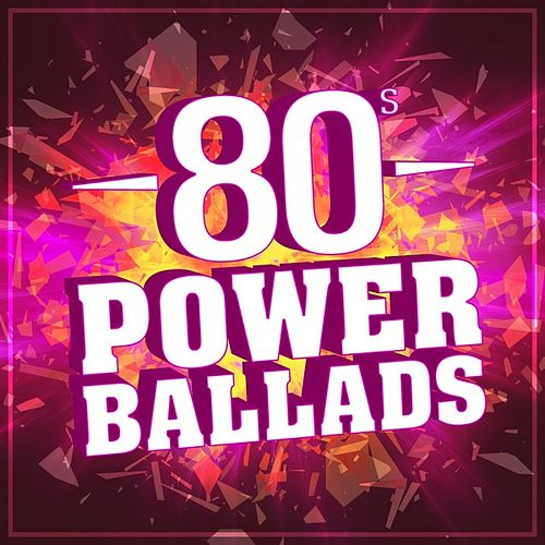 80s Power Ballads von Various Artists